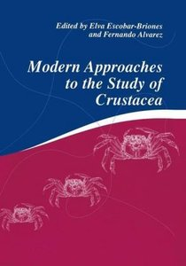 Modern Approaches to the Study of Crustacea