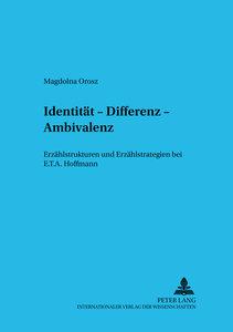 Identität, Differenz, Ambivalenz