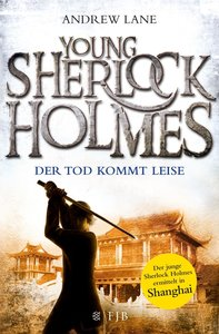 Young Sherlock Holmes 05. Der Tod kommt leise