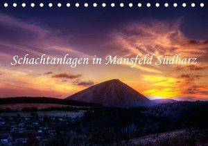 Schachtanlagen in Mansfeld Südharz (Tischkalender 2016 DIN A5 qu