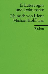 Michael Kohlhaas. Erläuterungen und Dokumente