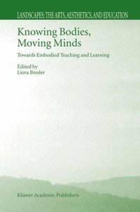 Knowing Bodies, Moving Minds