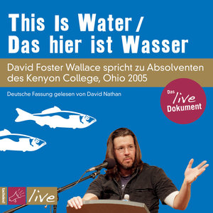 This is Water / Das hier ist Wasser (Sonderedition)