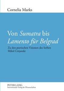 Von Sumatra bis Lamento für Belgrad