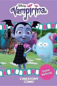 Disney Vampirina: Super Natural Cinestory Comic