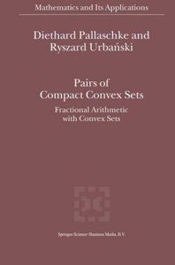 Pairs of Compact Convex Sets