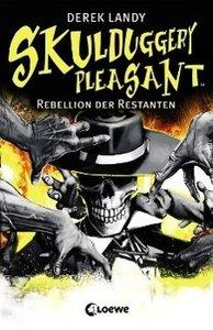 Skulduggery Pleasant 05. Rebellion der Restanten