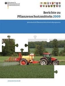Berichte zu Pflanzenschutzmitteln 2009