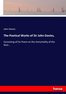 The Poetical Works of Sir John Davies,