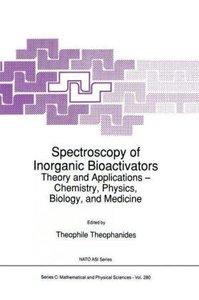 Spectroscopy of Inorganic Bioactivators