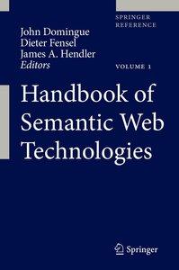 Handbook of Semantic Web Technologies