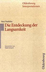 Sten Nadolny, Die Entdeckung der Langsamkeit