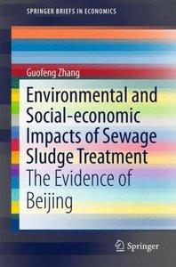 Environmental and Social-economic Impacts of Sewage Sludge Treat