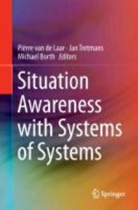 Situation Awareness with Systems of Systems