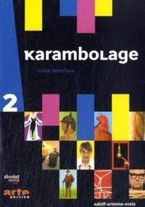 Karambolage 2