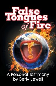 False Tongues of Fire