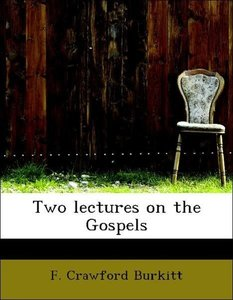 Two lectures on the Gospels