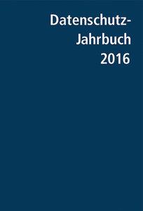 Datenschutz-Jahrbuch 2016