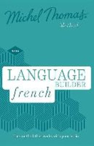 Language Builder French (Learn French with the Michel Thomas Met