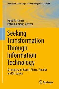Seeking Transformation Through Information Technology