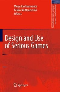 Design and Use of Serious Games