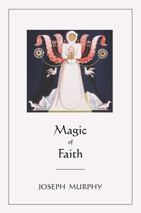 Magic of Faith