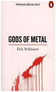 Schlosser, E: Gods of Metal