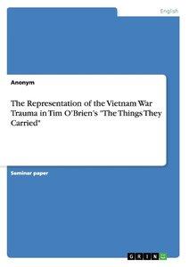 "The Representation of the Vietnam War Trauma in Tim O'Brien's ""T"