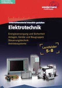 Elektrotechnik. Lernfelder 5 - 8: CD-ROM interaktiv