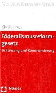 Föderalismusreformgesetz