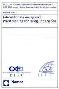 Internationalisierung und Privatisierung von Krieg und Frieden