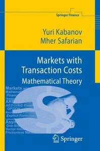 Markets with Transaction Costs
