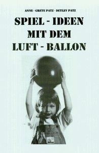 Spiel-Ideen mit dem Luftballon