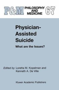Physician-Assisted Suicide: What are the Issues?