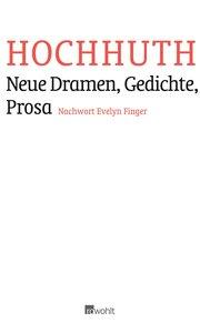 Neue Dramen, Gedichte, Prosa