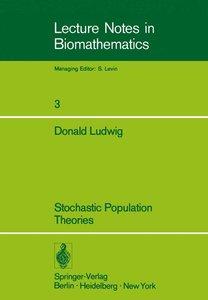 Stochastic Population Theories