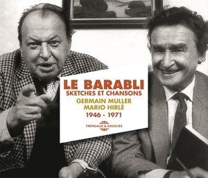 Le Barabli,Sketches Et Chansons (1946-1971)
