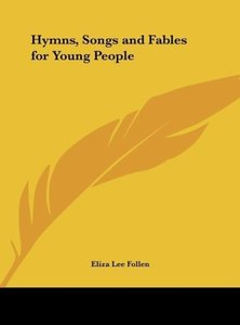 Hymns, Songs and Fables for Young People