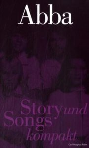 ABBA - Story und Songs kompakt
