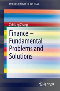 Finance - Fundamental Problems and Solutions