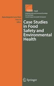 Case Studies in Food Safety and Environmental Health
