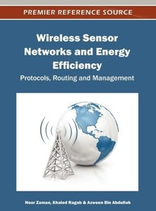 Wireless Sensor Networks and Energy Efficiency: Protocols, Routi