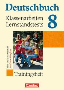 Deutschbuch 8. Schuljahr. Klassenarbeiten und Lernstandstests. N