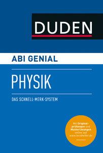 Abi genial Physik. Das Schnell-Merk-System (SMS). Buch mit Onlin