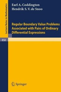Regular Boundary Value Problems Associated with Pairs of Ordinar