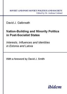 Nation-Building and Minority Politics in Post-Socialist States
