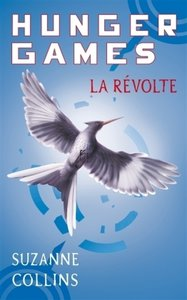 Hunger Games 3. La Revolte