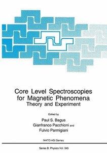 Core Level Spectroscopies for Magnetic Phenomena