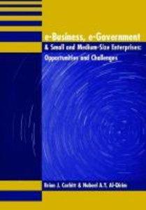 E-Business, E-Government & Small and Medium-Size Enterprises: Op