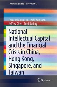 National Intellectual Capital and the Financial Crisis in China,